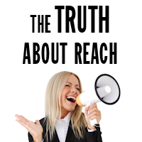 The Truth About Reach